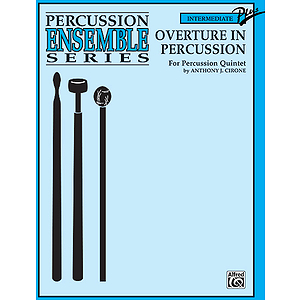 Overture In Persussion Quintet Percussion Ensemble Series