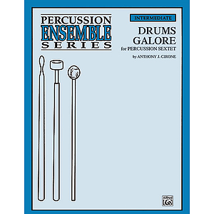 Drums Galore Percussion Ensemble Series For Percussion Sextet
