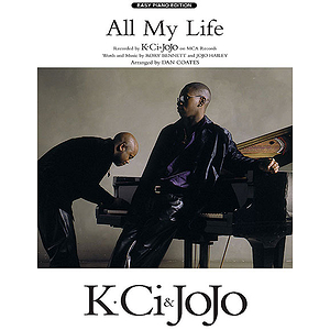 All My Life  K-Ci &amp; Jojo