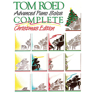 Tom Roed Advanced Piano Solos Complete Christmas Edition