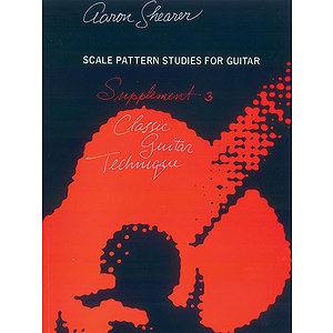 Classic Guitar Technique Scale Pattern Studies For Guitar Supplement 3