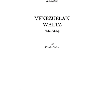 Venezuelan Waltz Valse Criollo For Classic Guitar