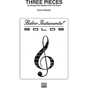 Three Pieces Saxophone Quartets (With Full Score)