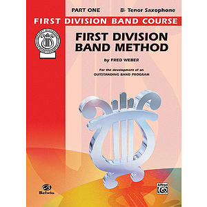 First Division Band Method Part 1 B-Flat Tenor Saxophone