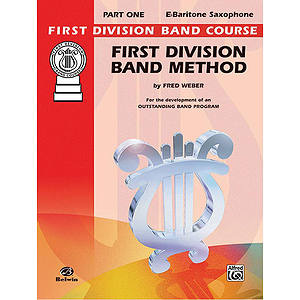 First Division Band Method Part 1 E-Flat Baritone Saxophone