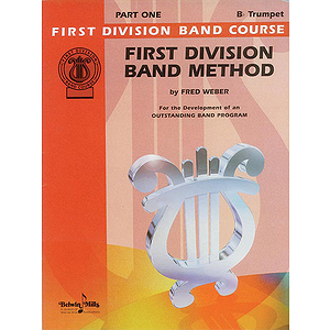 First Division Band Method Part 1 B-Flat Cornet/Trumpet