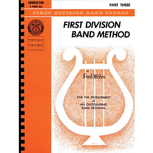 First Division Band Method Part Three Conductor