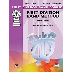 First Division Band Method Part Four E-Flat Alto Saxophone