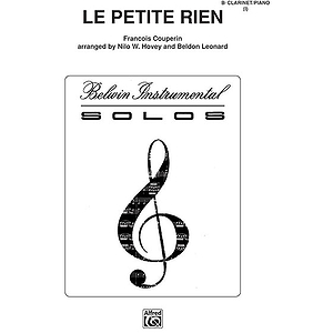 Le Petite Rien B-Flat Clarinet Solos (With Piano Accompaniment)