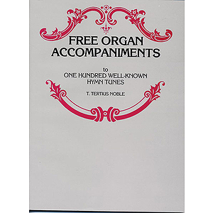Free Organ Accompaniment To One Hundred Well-Known Hymn Tunes