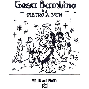 Gesu Bambino (Christmas) Violin And Piano Or Organ