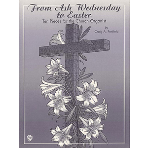 From Ash Wednesday To Easter