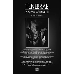 Tenebrae: A Service Of Darkness Congregational Part (Congregational Copy with Permission to make 50 copies)