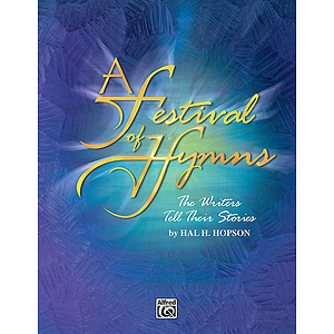 Festival Of Hymns: The Writers Tell Their Stories Instrumental Accompaniment