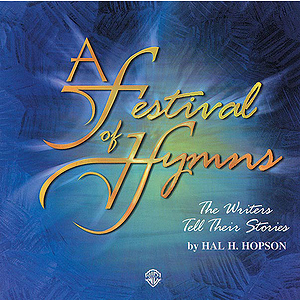 Festival Of Hymns: The Writers Tell Their Stories Accompaniment CD