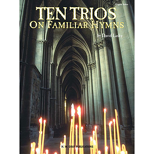 Ten Trios On Familiar Hymns