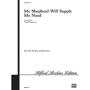 My Shepherd Will Supply My Need Ssa Thomsen