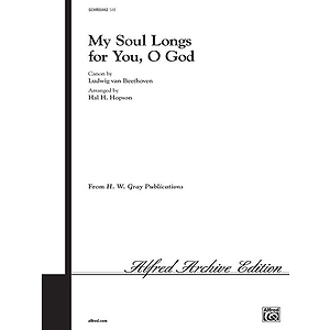 My Soul Longs For You O God