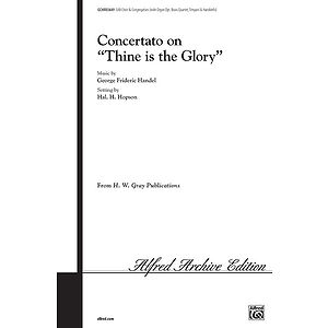 Conc On Thine Is The Glory