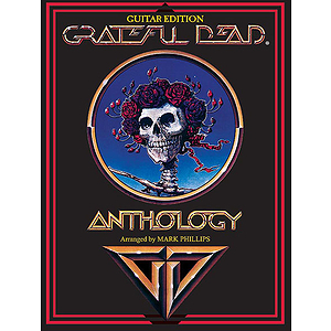 Grateful Dead - Anthology Guitar Edition