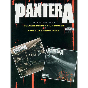 Pantera - Vulgar Display Of Power And Cowboys From Hell