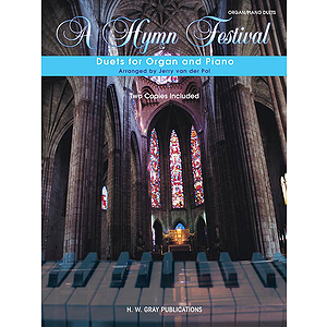 A Hymn Festival Duets For Organ And Piano