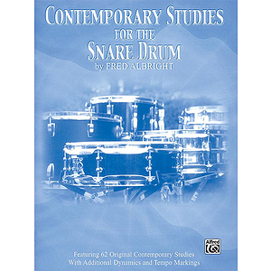 Contemporary Studies For The Snare Drum Featuring 62 Original Contemporary Studies