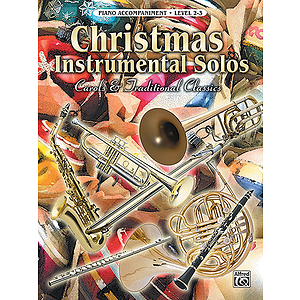 Christmas Instrumental Solos Carols And Traditional Piano Accompaniment Book Only