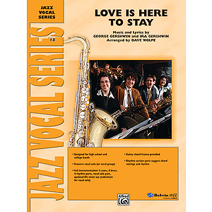 Love Is Here To Stay Jazz Ensemble With Vocal Feature (Conductor's Score)