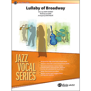 Lullaby Of Broadway Jazz Ensemble With Vocal Quartet Or Solo