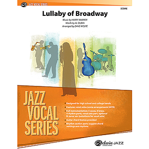 Lullaby Of Broadway Jazz Ensemble With Vocal Quartet Or Solo (Conductor's Score)
