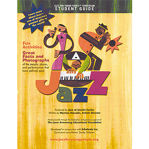 Jazz For Young People Curriculum  Individual Student Guide