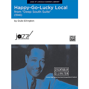Happy Go Lucky Local (Conductor's Score) J@lc Essentially Ellington Competition Series