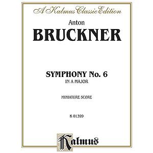 Bruckner Symphony No 6 Ms