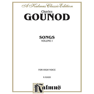 Charles Gounod  Songs Volume One  For High Voice