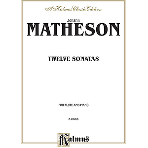 Matheson  Twelve Sonatas For Flute And Piano