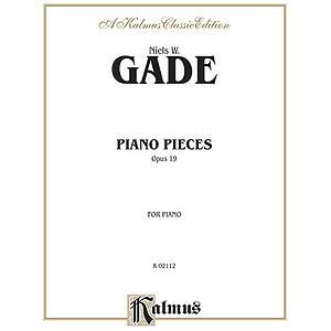 Gade Piano Pieces Op 19