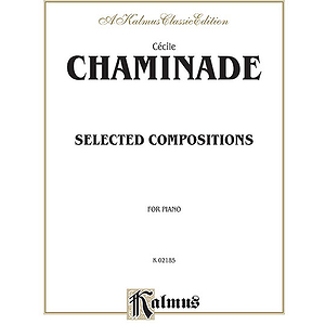 Selected Compositions For Piano Cecile Chaminade