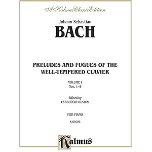 Well-Tempered Clavier Book 1 Nos. 1-8 (Piano Solos)