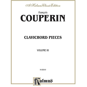 Couperin Clavichord Pieces Volume 3