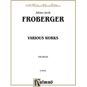 Froberger Various Organ Works O