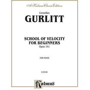 Gurlitt Velocity School (Op.141)