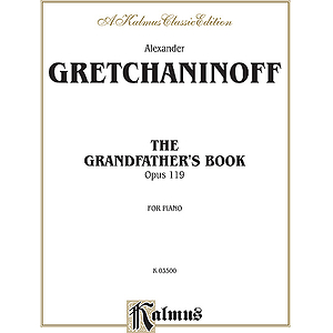 Gretchaninoff Grandfather Bk. Pa