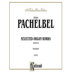 Organ Works Volume III (Chorale Preludes)
