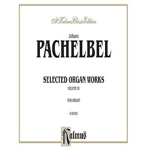 Organ Works Volume III (Chorale Preludes)