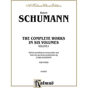 Schumann Complete Works Volume I