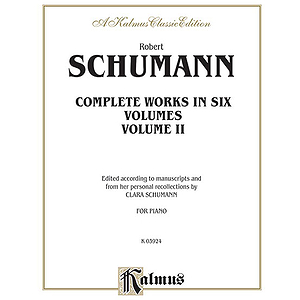 Schumann Complete Works Volume 2