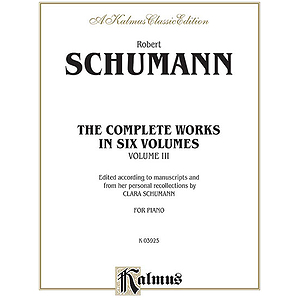 Schumann Complete Works Volume 3