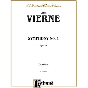 Louis Vierne  Symphony No.1 For Organ (Opus 14)