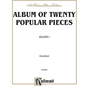 Album Of 20 Popular Pieces For Organ Volume I